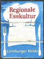 © Regionale Esskultur Lüneburger Heide