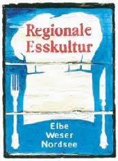 © Regionale Esskultur Elbe Weser Nordsee
