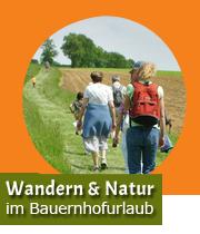 Wandern & Natur im Bauernhofurlaub